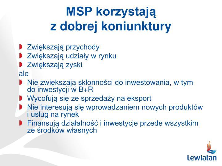 MSP korzystają