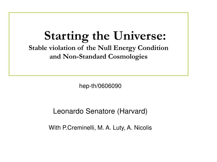 Starting the Universe: