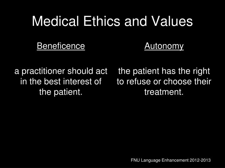 Medical Ethics and Values