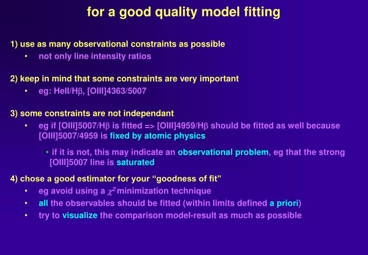 for a good quality model fitting