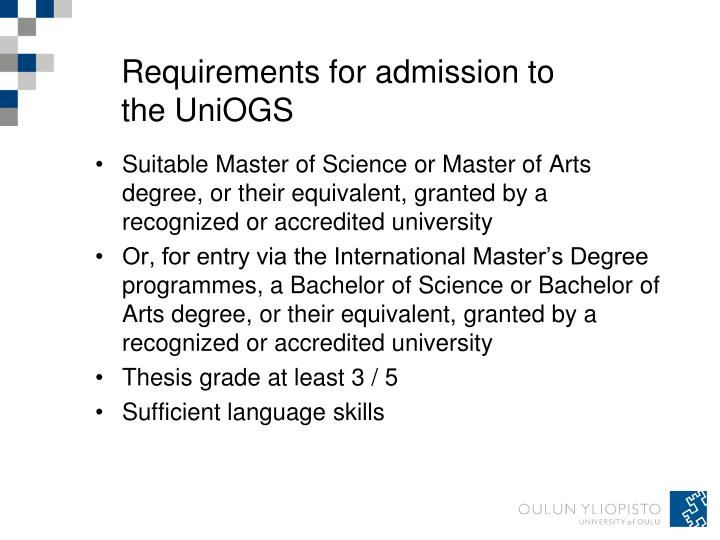 Requirements for admission to the UniOGS