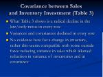 covariance between sales and inventory investment table 3