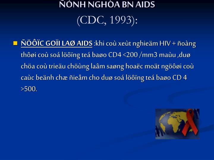 ÑÒNH NGHÓA BN AIDS