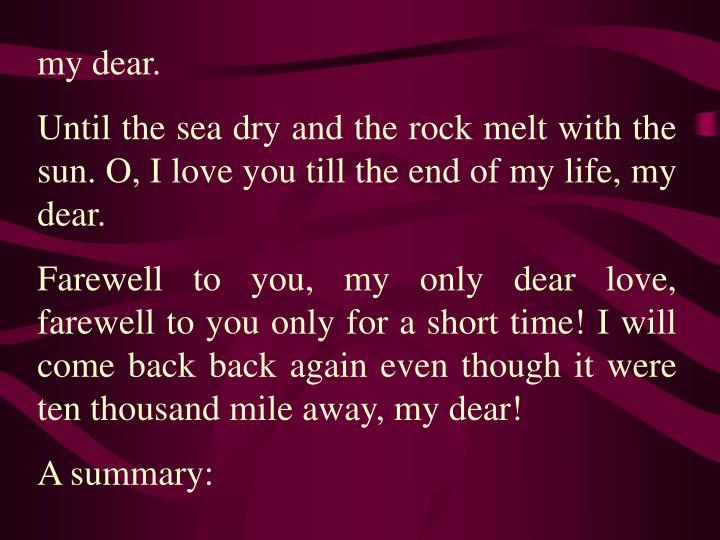 my dear.