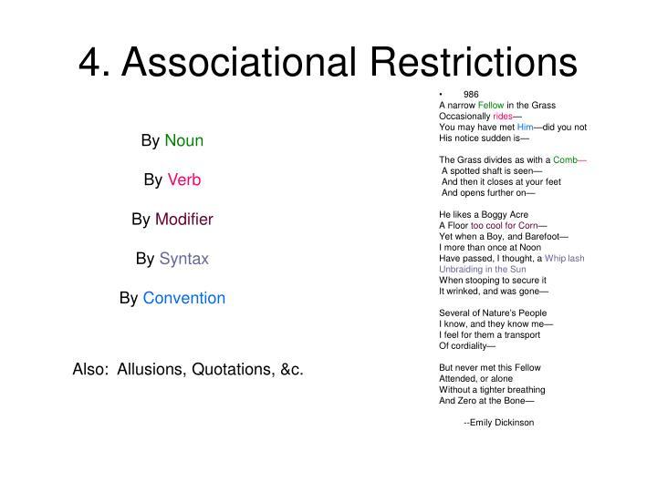 4. Associational Restrictions