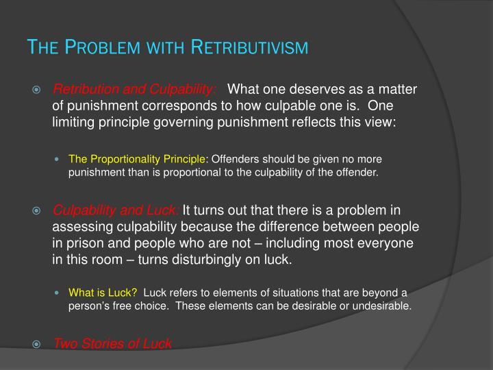 The Problem with Retributivism