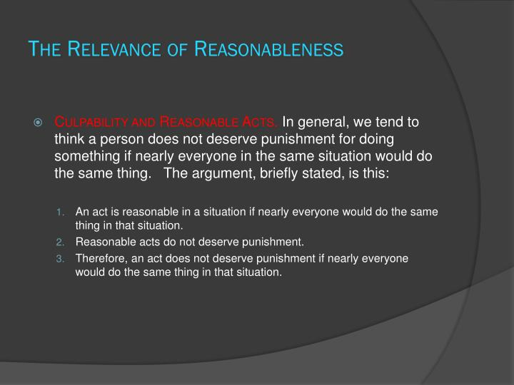The Relevance of Reasonableness