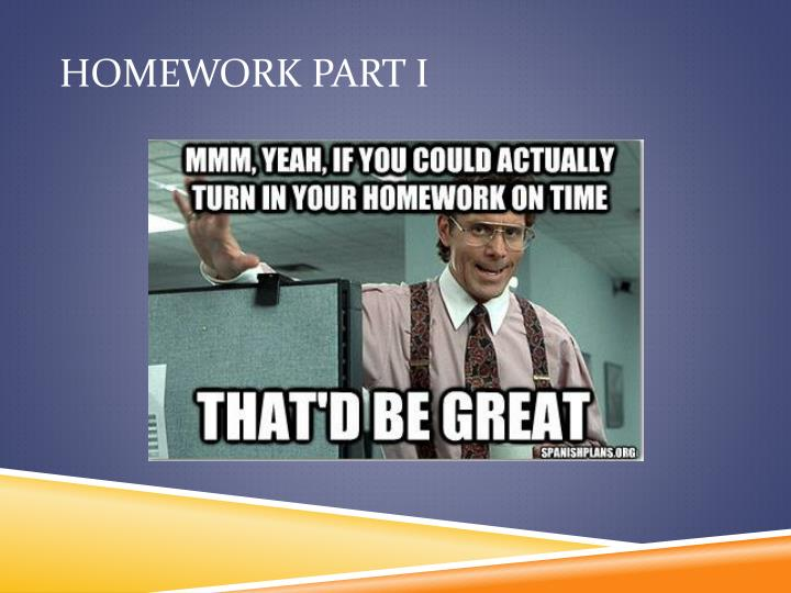 Homework Part I