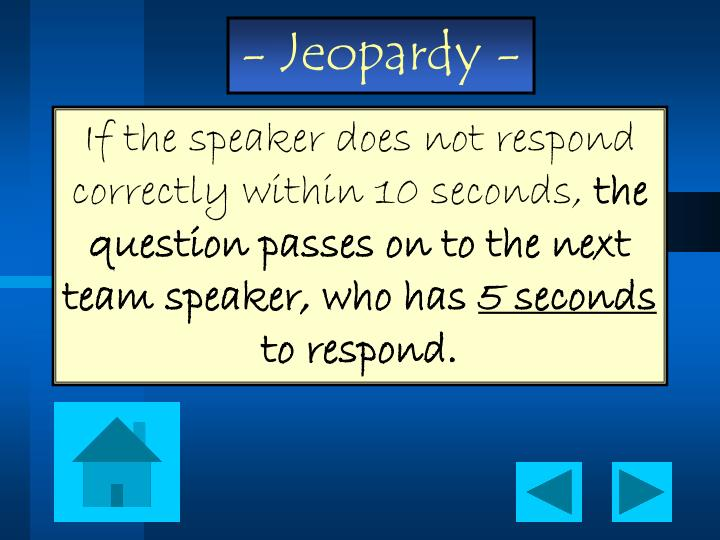 If the speaker does not respond correctly within 10 seconds,