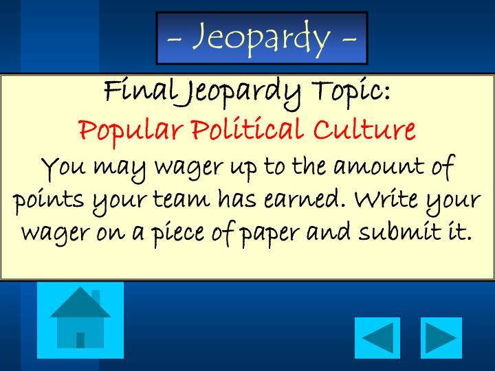 Final Jeopardy Topic: