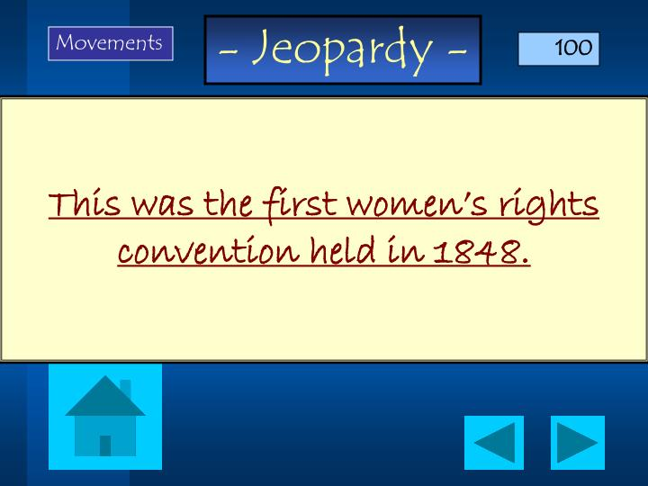 This was the first women s rights convention held in 1848