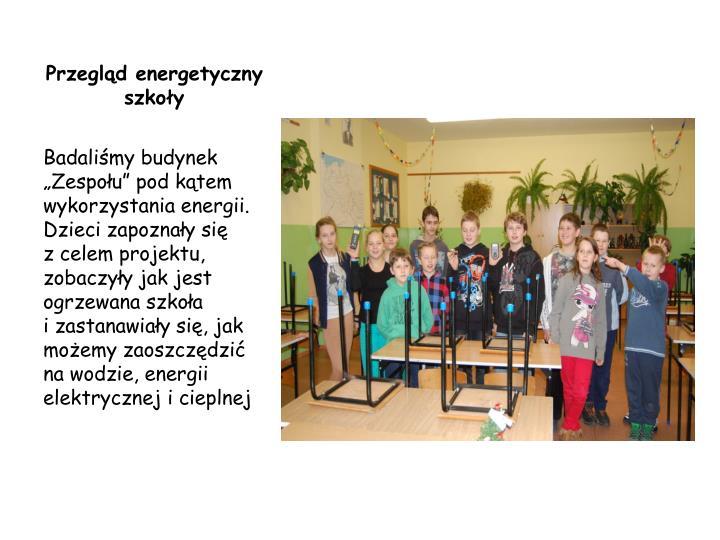 Przegląd energetyczny szkoły