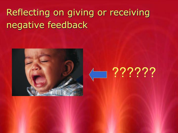 Reflecting on giving or receiving negative feedback