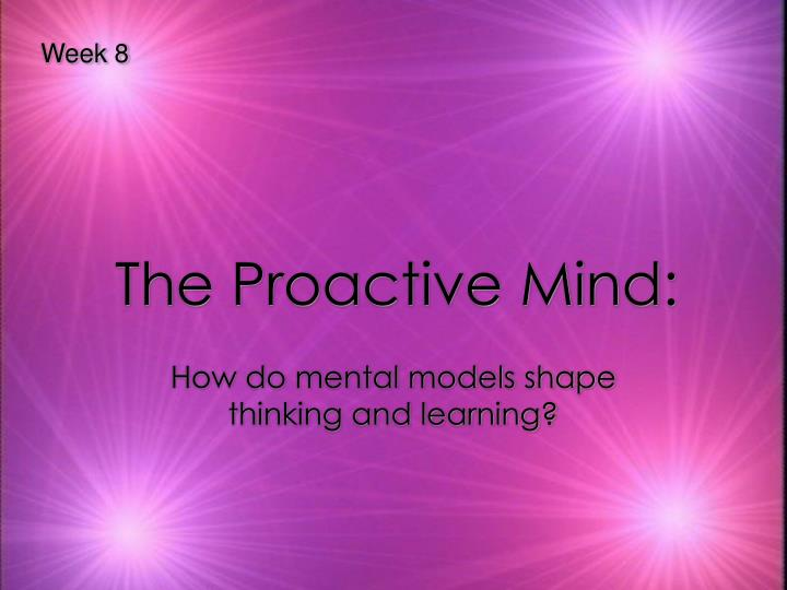 The proactive mind