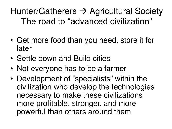 Hunter/Gatherers