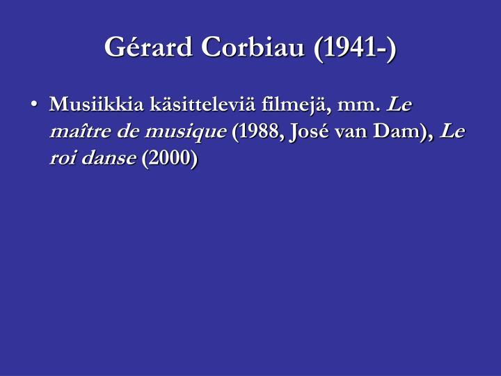 Gérard Corbiau (1941-)