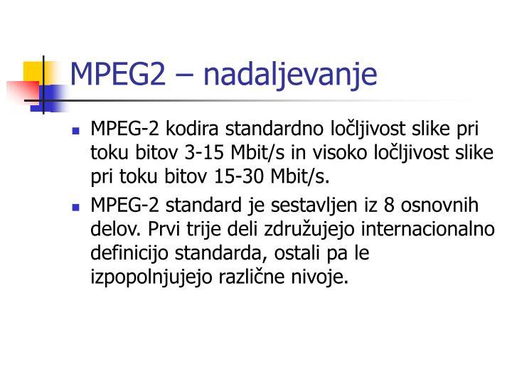 MPEG2 – nadaljevanje