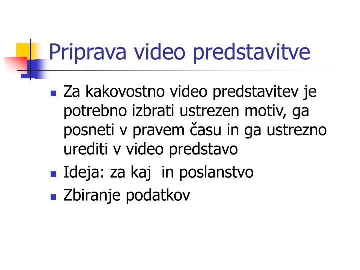 Priprava video predstavitve