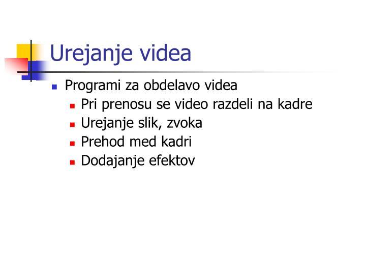 Urejanje videa