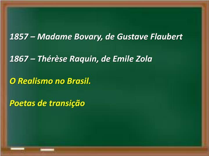 1857 – Madame Bovary, de