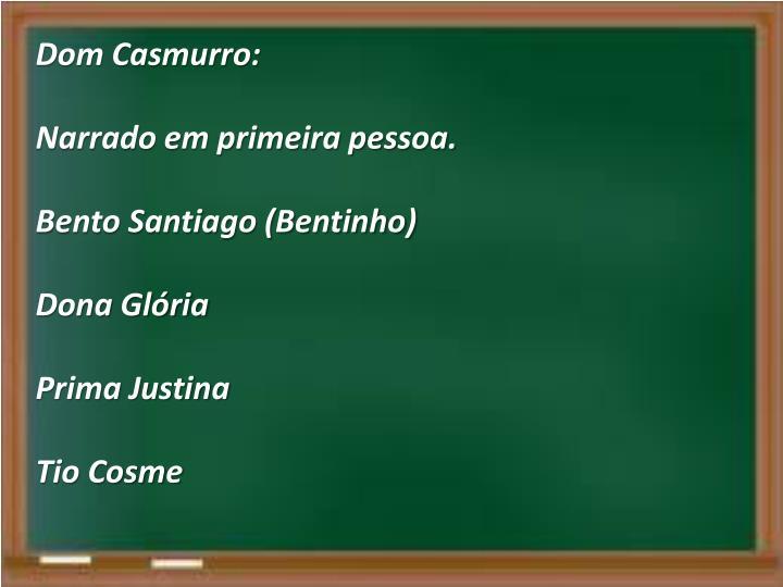 Dom Casmurro: