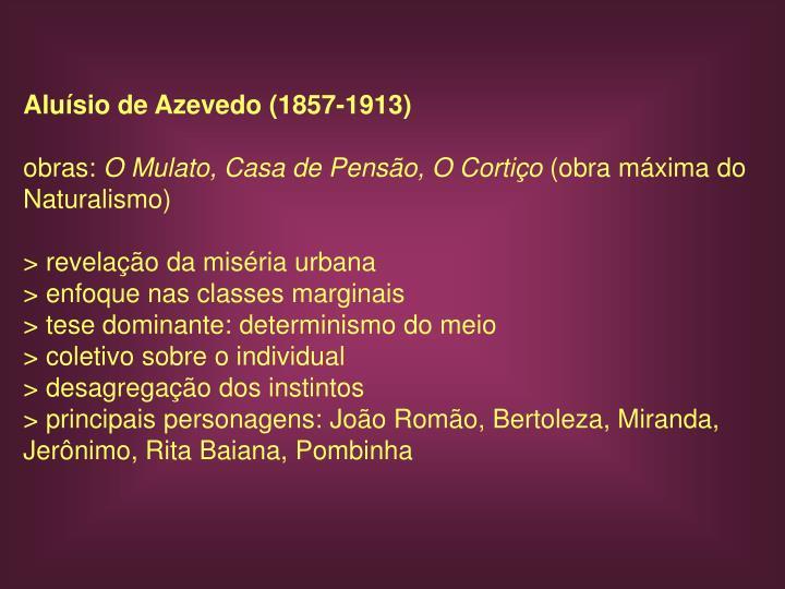 Aluísio de Azevedo (1857-1913)