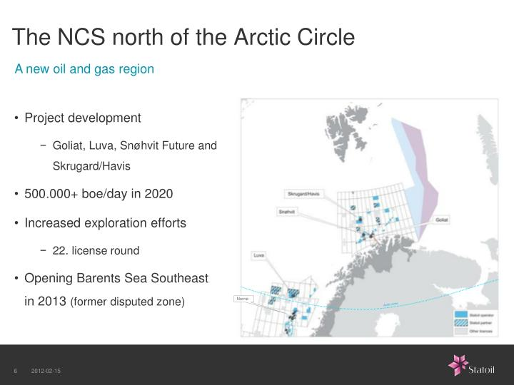 The NCS north of the Arctic Circle