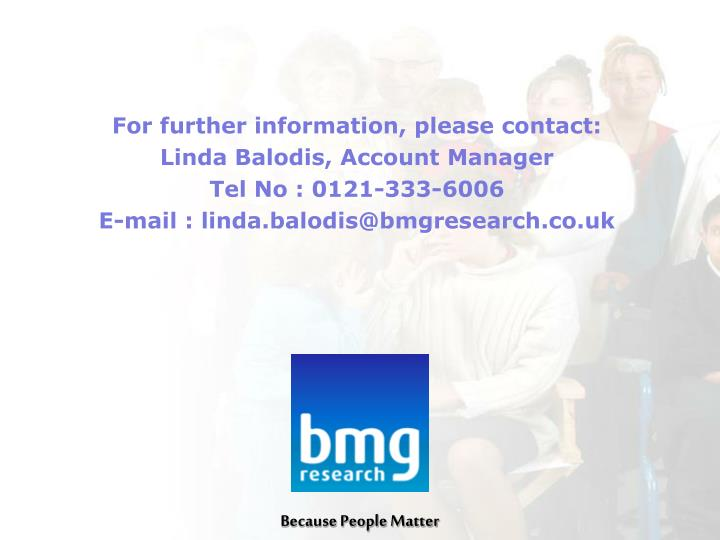 For further information, please contact: