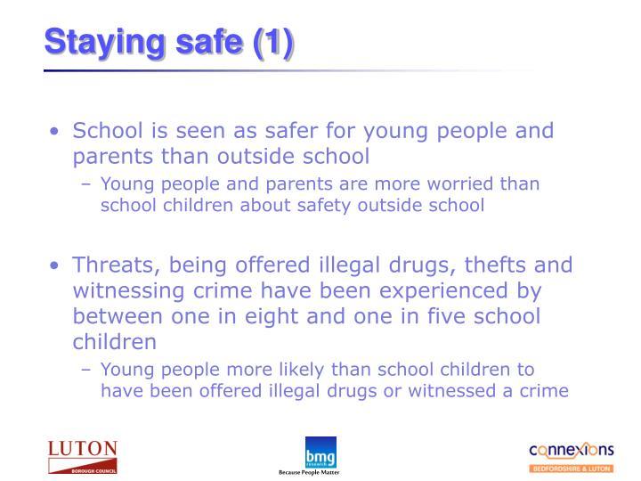 Staying safe (1)