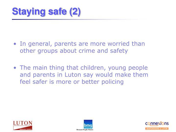 Staying safe (2)