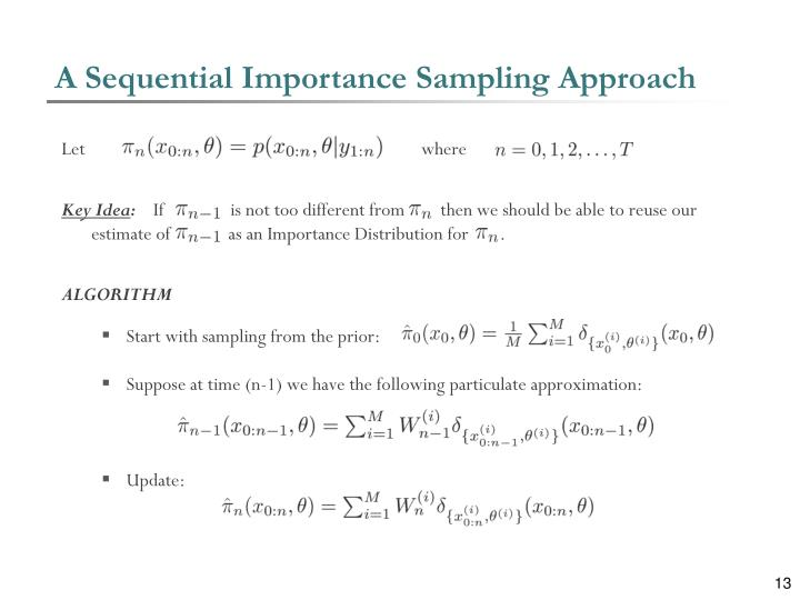 A Sequential Importance Sampling Approach