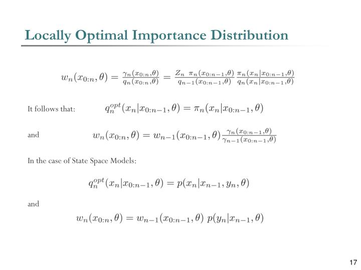 Locally Optimal Importance Distribution