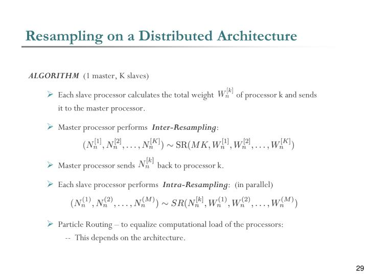 Resampling on a Distributed Architecture