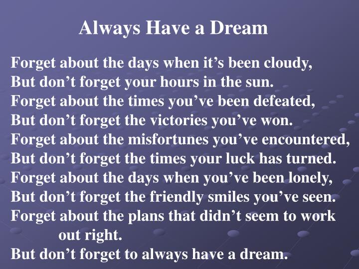 Always Have a Dream