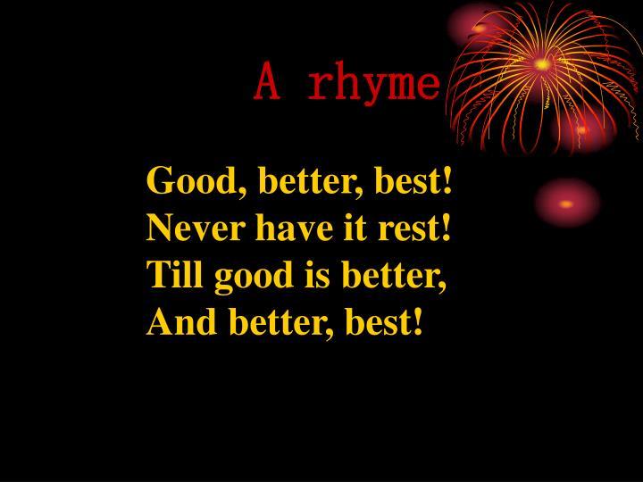 A rhyme