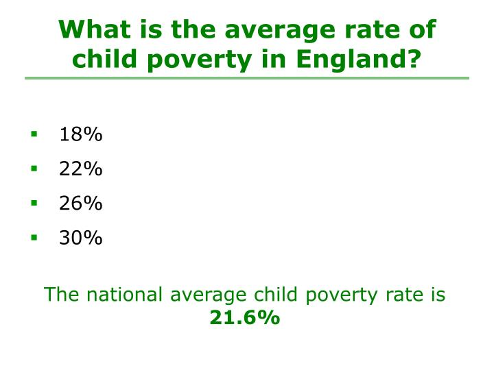 What is the average rate of child poverty in England?