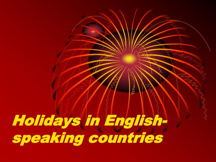 Holidays in english speaking countries