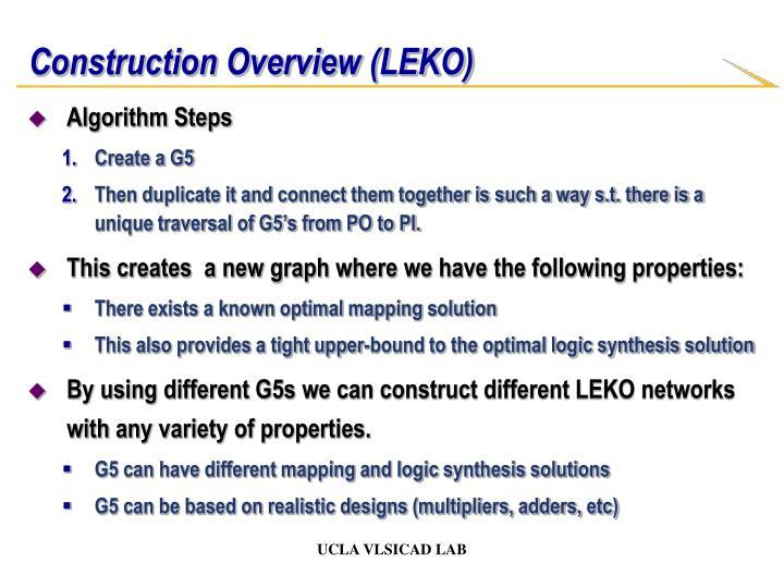 Construction Overview (LEKO)