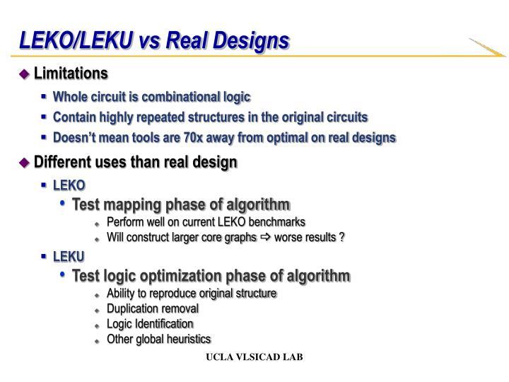 LEKO/LEKU vs Real Designs
