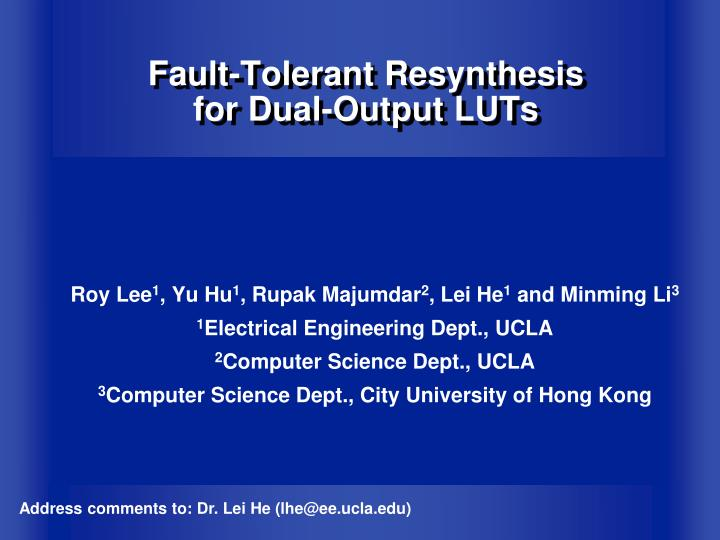 Fault tolerant resynthesis for dual output luts