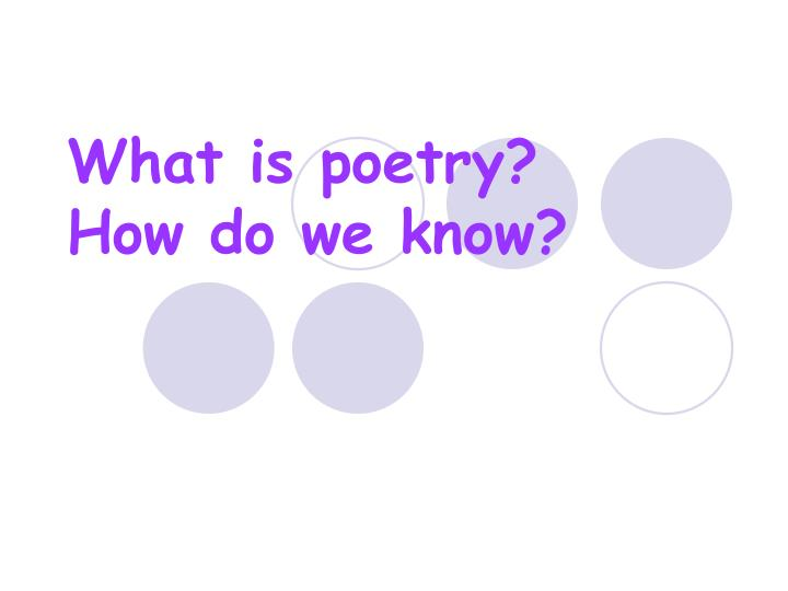 what is poetry how do we know