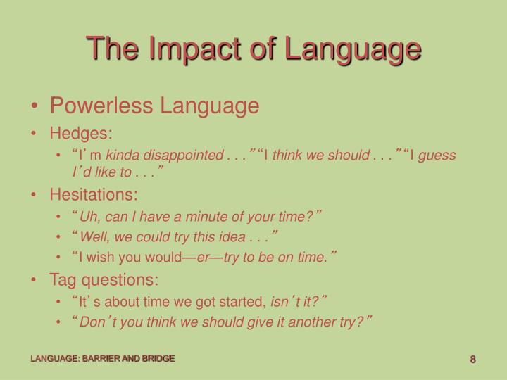 The Impact of Language