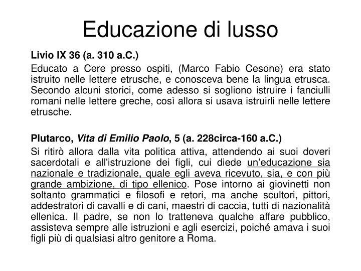 Educazione di lusso
