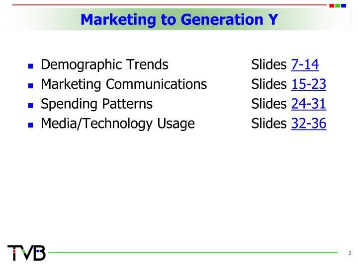 Marketing to generation y1