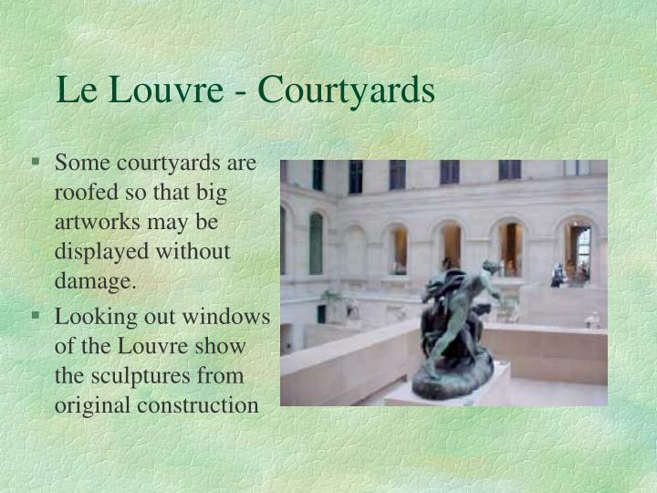 Le Louvre - Courtyards