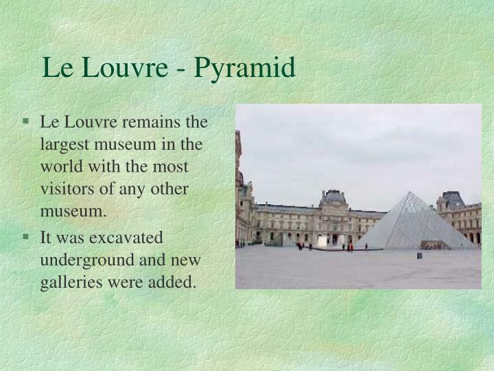 Le Louvre - Pyramid