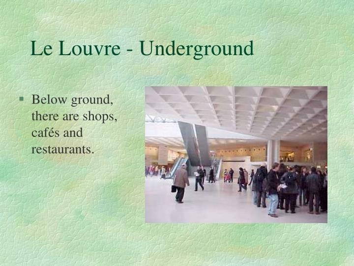 Le Louvre - Underground