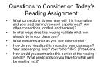 questions to consider on today s reading assignment