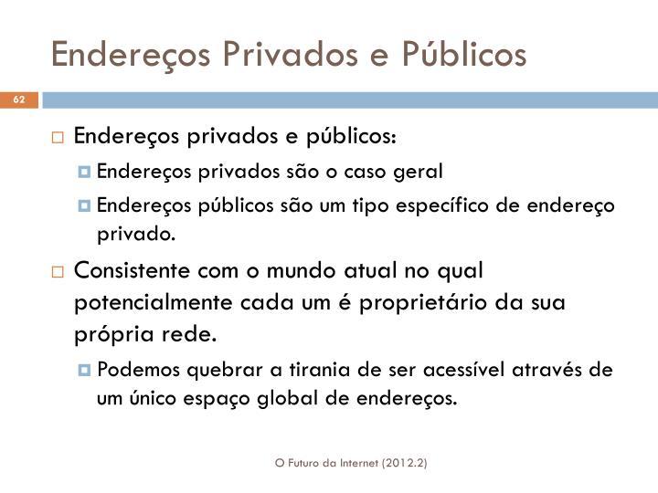 Endereços Privados e Públicos