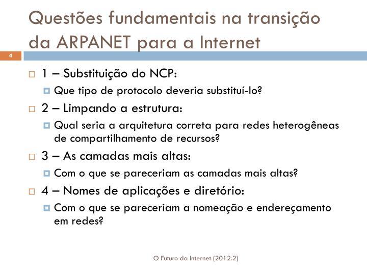 Questões fundamentais na transição da ARPANET para a Internet